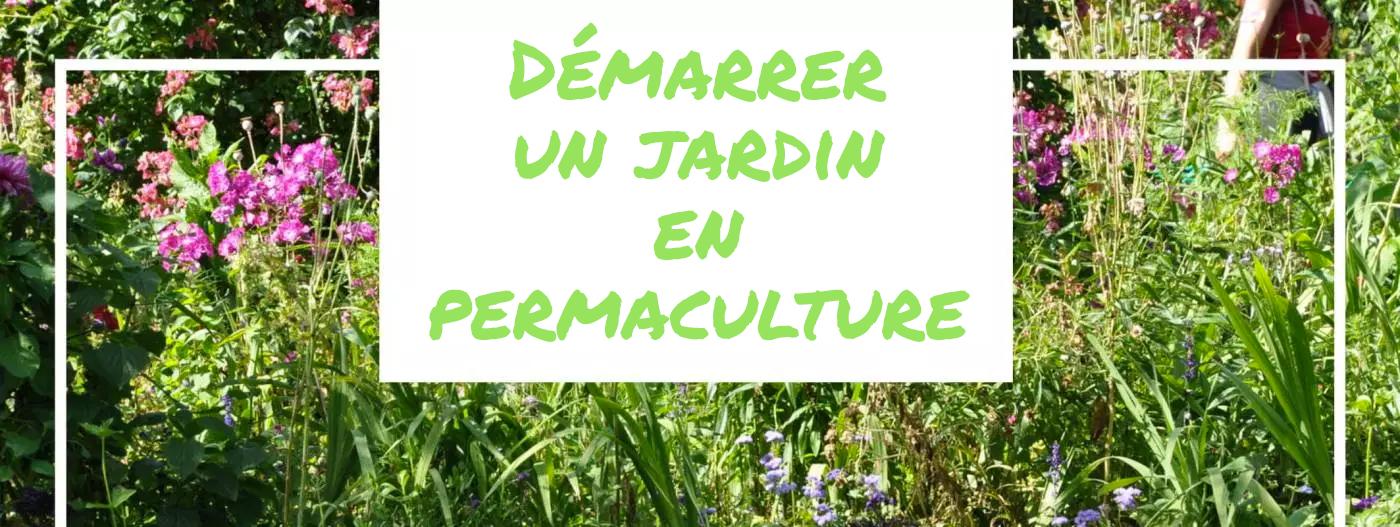 Démarrer un jardin en permaculture_header